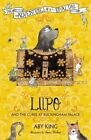 Lupo and the Curse at Buckingham Palace by Aby King (Paperback, 2015)