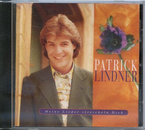 1 von 1 - CD Patrick Lindner - Meine Lieder streicheln Dich
