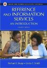 Library and Information Science Text: Reference and Information Services : An Introduction (2011, Paperback)