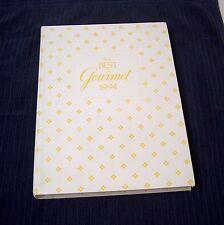 The Best of Gourmet 1994 Hardcover Conde Nast Food Cooking Recipes Dessert Savor