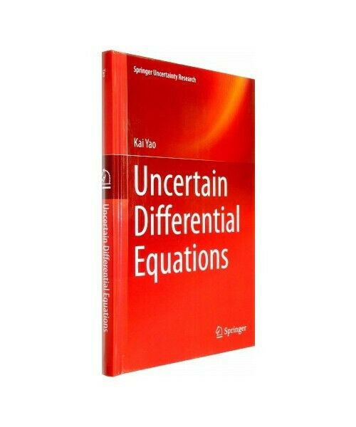 "Kai Yao ""Uncertain Differential Equations"""