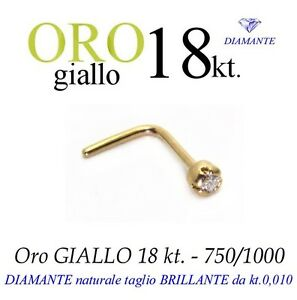 Piercing naso nose in ORO GIALLO 18kt.con DIAMANTE taglio BRILLANTE kt.0,010