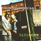 Yardcore by Born Jamericans (CD, Feb-2001, Delicious Vinyl)