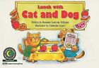 Lunch with Cat and Dog by Rozanne Lanczak Williams (Paperback / softback, 1995)