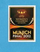 PANINI-CHAMPIONS 2011-2012-Figurina n.558- WOMEN'S FINAL MUNICH 2012-NEW BLACK