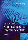 Introductory Statistics for Forensic Scientists by D. Lucy (Paperback, 2005)