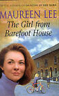 The Girl from Barefoot House by Maureen Lee (Hardback, 2000)