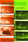 Proving Grounds: Project Plowshare and the Unrealized Dream of Nuclear Earthmoving by Dr. Scott Kirsch, Scott Kirsch (Hardback, 2005)