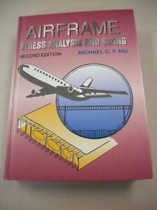 Scarce Aeronautics Textbook Airframe Stress Analysis Sizing By Michael Niu Ebay