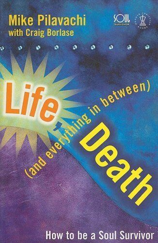Life, Death (and Everything in Between) (Hodder Christian books) By Mike Pilava