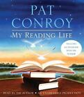 My Reading Life by Pat Conroy (2010, Paperback, Unabridged)