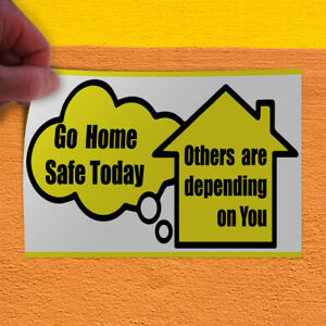 Decal Sticker Go Home Safe Others Depend On You Industrial Craft