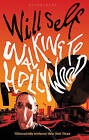 Walking to Hollywood by Will Self (Hardback, 2010)