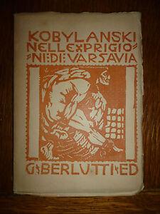 KOBYLANSKI-NELLE-PRIGIONI-DI-VARSAVIA-1907-xilografie-Sangiorgio-Del-Rovere
