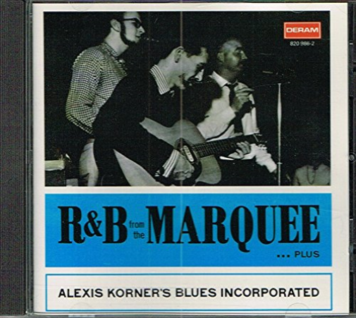 Alexis Korner`S Blues Inc.-R And B From The Marque (US IMPORT) CD NEW