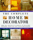 The Complete Home Decorator: 200 Practical Projects to Transform Your Home, with Over 800 Colour Photographs by Stewart Walton, Sally Walton (Hardback, 1997)