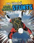 The World's Most Daring Stunts by Sean McCollum (Paperback / softback, 2017)