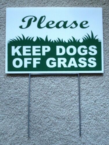 PLEASE KEEP DOGS OFF GRASS 8
