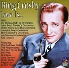 Love Is... by Bing Crosby (CD, Nov-2012, Sounds of Yesteryear)