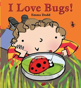 I-Love-Bugs-Dodd-Emma-New-Book