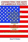 Connecting The Dots of American Politics 9781403382832 by Donn W. Fletcher Book