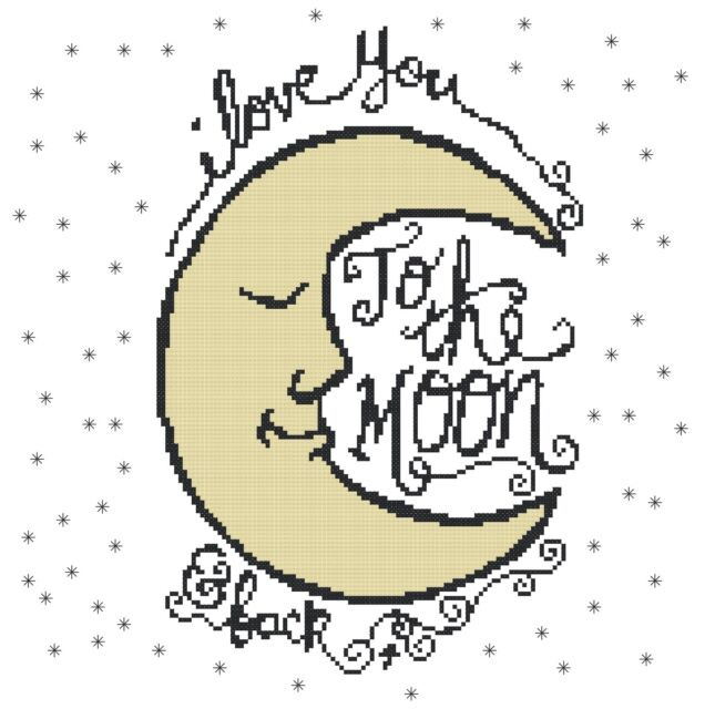 Counted Cross Stitch Pattern I Love You To The Moon Back