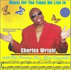 Music for the Times We Live In by Charles Wright (CD, 2002, M$Wm Records)