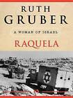 Raquela by Ruth Gruber (Paperback, 2010)