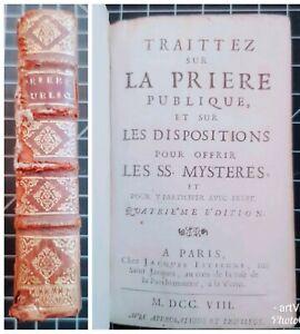 Livre-Ancien-1708-Traittez-sur-Priere-Publique-Paris-J-Estienne-4e-Edition-XVIII