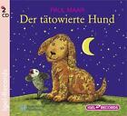Der tätowierte Hund. 2 CDs von Paul Maar (2004)