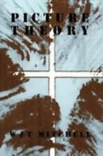 Picture Theory : Essays on Verbal and Visual Representation by W. J. T....