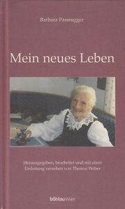 MEIN-NEUES-LEBEN-von-Barbara-Passrugger-Biografie-Boehlau
