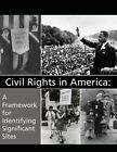 Civil Rights in America: A Framework for Identifying Significant Sites by U S Department of Interior (Paperback / softback, 2014)
