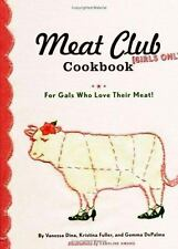 The Meat Club Cookbook: For Gals Who Love Their Meat!-ExLibrary