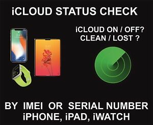 Details about INSTANT CHECK ICLOUD ACTIVATION STATUS BY SERIAL NUMBER:  IPAD, APPLE WATCH, IPOD