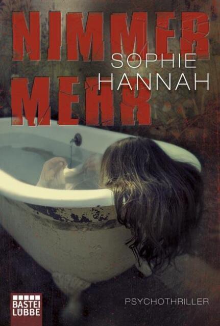 Nimmer Mehr Sophie Hannah  Thriller  Taschenbuch  ++Ungelesenes++