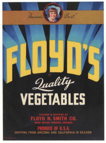 *Original* FLOYD/'S America/'s Best Girl Arizona Vegetable Label NOT A COPY!!