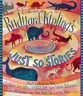 A Collection of Rudyard Kipling's Just So Stories by Rudyard Kipling (Paperback, 2007)
