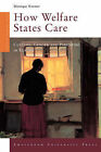 How Welfare States Care: Culture, Gender and Parenting in Europe by Monique Kremer (Paperback, 2007)