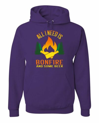 All I Need is Bonfire /& Some Beer Hoodie Funny Camping Drinking Sweatshirt