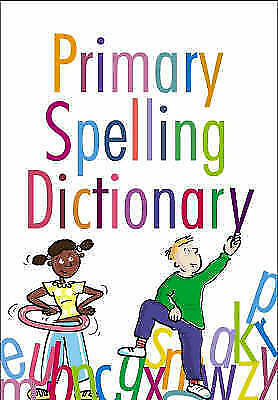 Primary Spelling Dictionary-ExLibrary