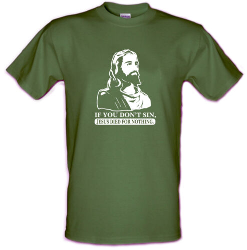 IF YOU DON/'T SIN JESUS DIED FOR NOTHING Heavy Cotton T-shirt
