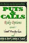 Puts Calls Risky Options Episode I Book PB 0595194613 Ing