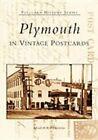 Plymouth in Vintage Postcards by Elizabeth Kelley Kerstens (Paperback / softback, 2003)