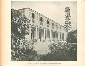 Noumea-Hotel-Gouverneur-de-la-Nouvelle-Caledonie-GRAVURE-ANTIQUE-OLD-PRINT-1903