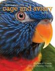 The Handbook of Cage and Aviary Birds by Matthew M Vriends, Tanya M Heming-Vriends, Matyhew M Vriends (Paperback / softback, 2014)