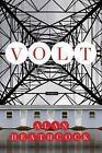 Volt by Alan Heathcock (2011, Paperback)