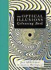 The Optical Illusions Colouring Book von Beverley Lawson (2014, Taschenbuch)