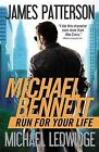 Run for Your Life by James Patterson, Michael Ledwidge (Paperback / softback, 2013)
