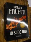 Io sono Dio G. Faletti Ed. Dalai I ed. Baldini & Castoldi 2009 l2